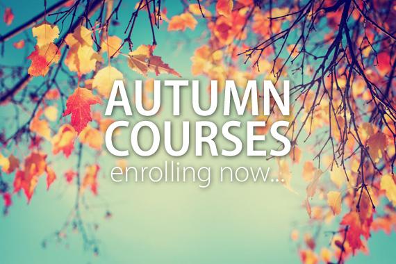 autumn courses enrolling now